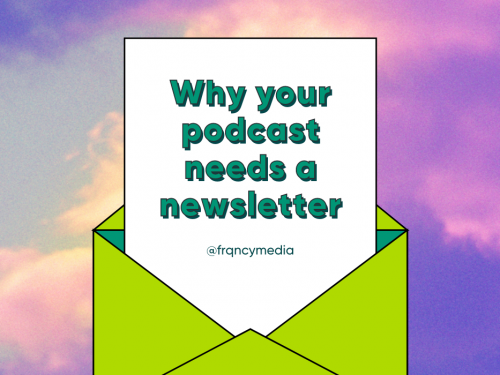 Grow Your Podcast Audience with a Killer Newsletter
