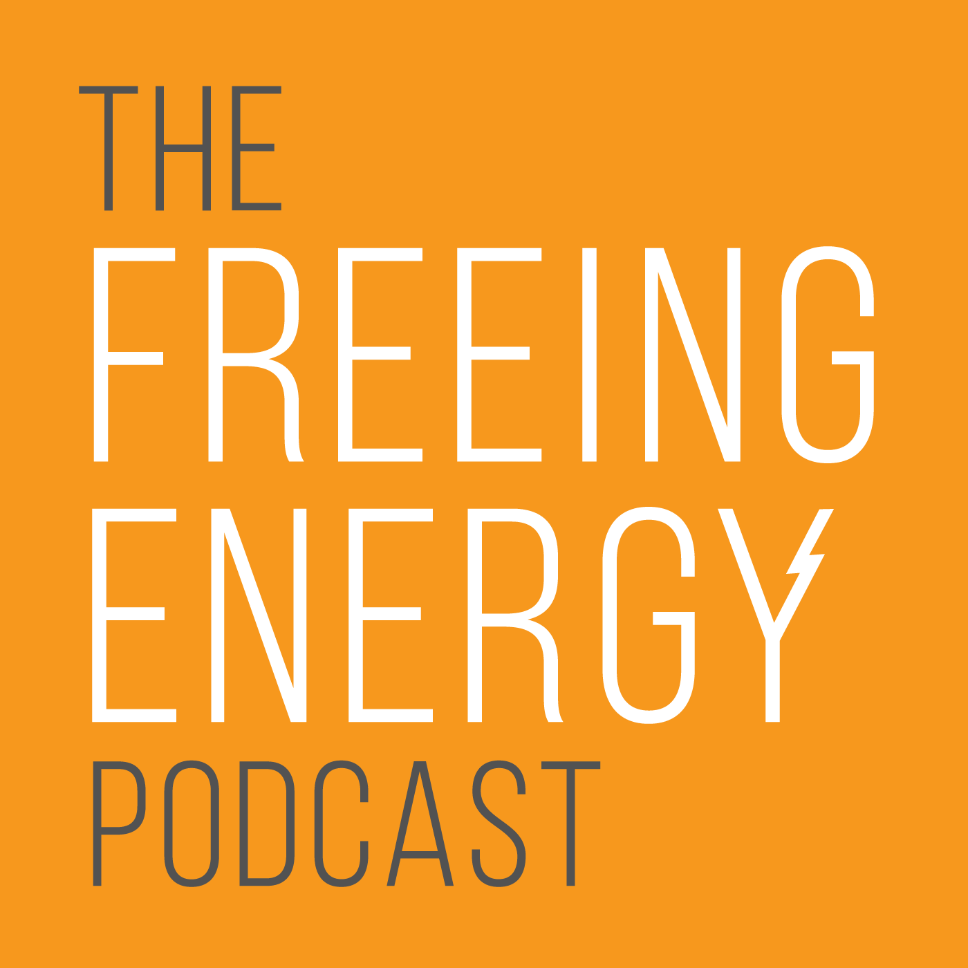 Cover art for The Freeing Energy Podcast by Bill Nussey, a FRQNCY Media Production
