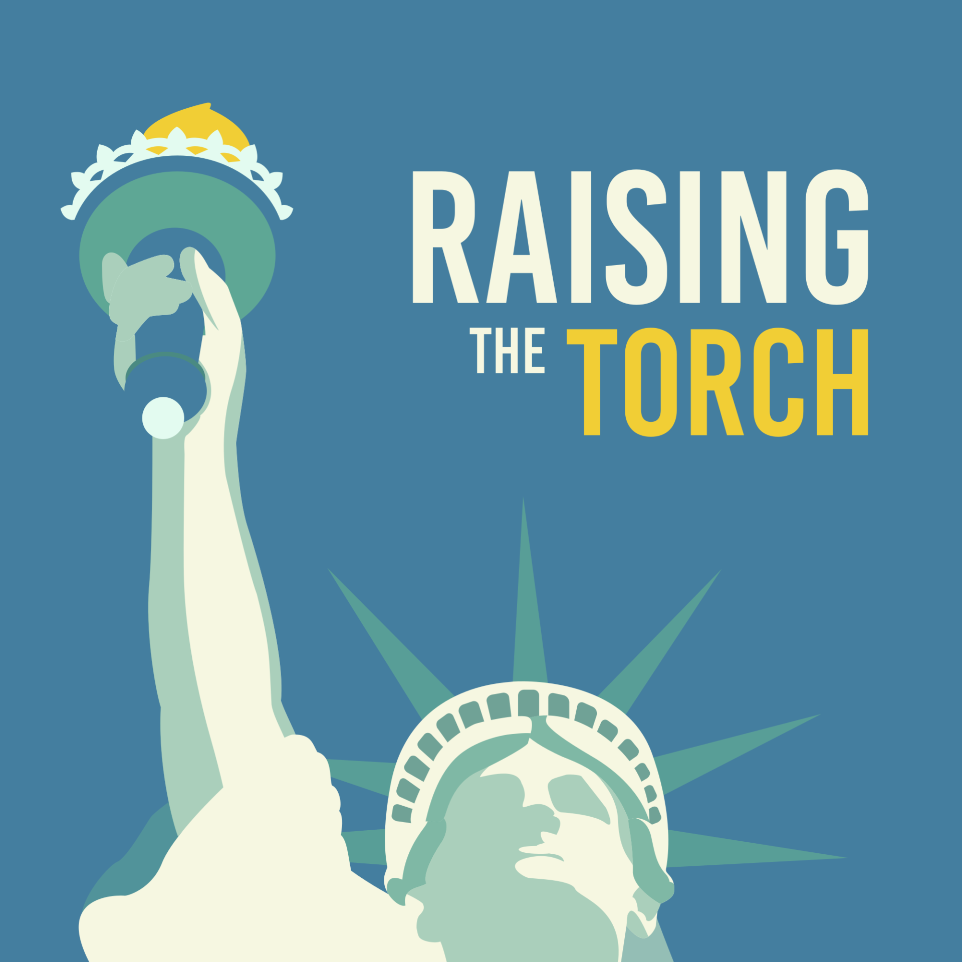 Cover art for Raising the Torch by the Statue of Liberty-Ellis Island Foundation, a FRQNCY Media Production