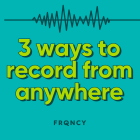 3 Ways to Record High-Quality Interviews From Anywhere