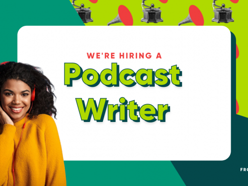 We're Hiring a Podcast Writer 🙌