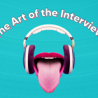 The Art of the Interview: Tips and Tricks for a Successful Show