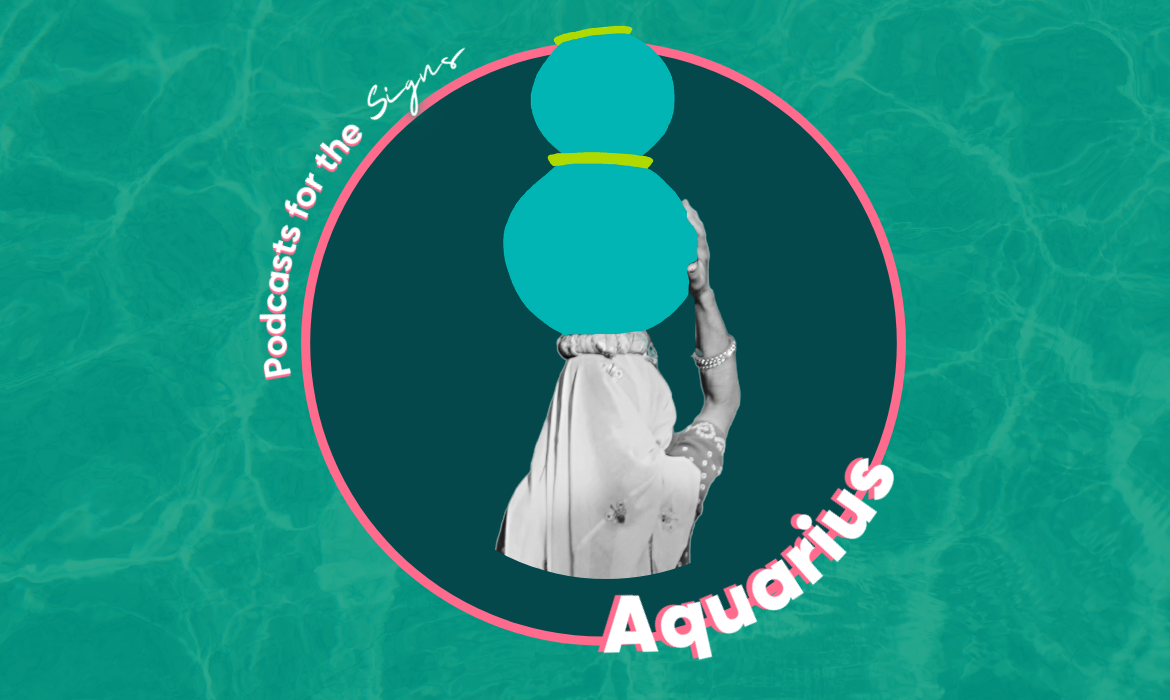 podcast aquarius