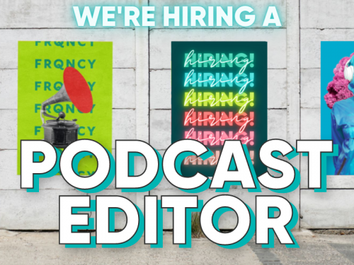 [CLOSED] We're Hiring a Podcast Editor 🙌