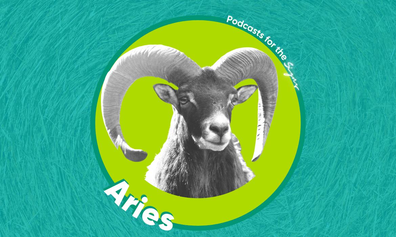 Aries Zodiac Podcasts